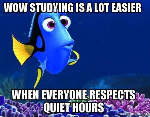 Quiet Hours now through Finals! | College Houses \u0026 Academic Services